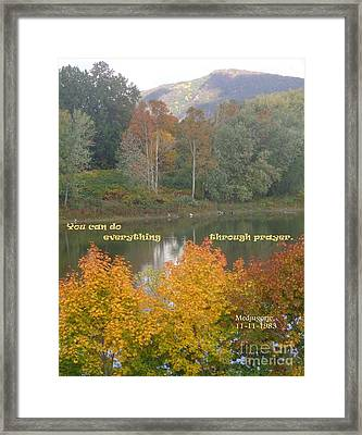 Everything With Prayer Framed Print by Christina Verdgeline