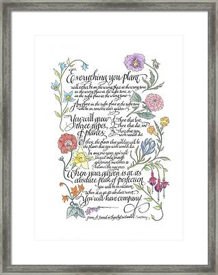 Everything You Plant Framed Print