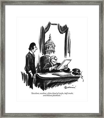 Excellent, Excellent. A ?ne Blend Of Truths Framed Print by Eldon Dedini