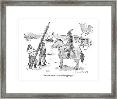 Excellent - Let's Run It Through Legal Framed Print by Danny Shanahan