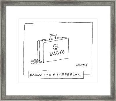 'executive Fitness Plan' Framed Print by Mick Stevens