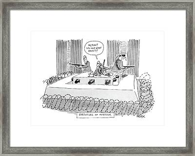 Executives Of Fortune Framed Print by Jack Ziegler