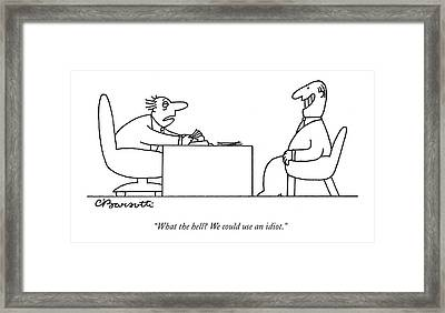 Exhausted Businessman Hires An Exaggeratedly Framed Print by Charles Barsotti