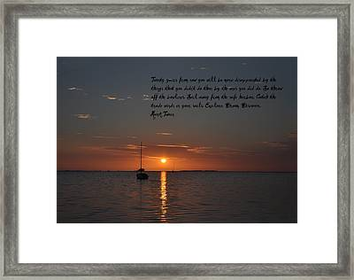 Explore Dream Discover Framed Print by Bill Cannon