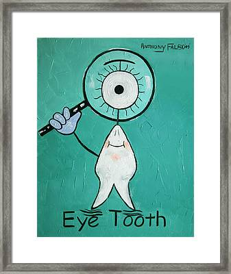 Eye Tooth  Framed Print by Anthony Falbo
