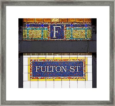 F Is For Fulton Street Framed Print