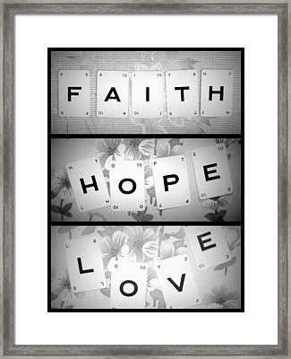 Faith Hope Love Framed Print by Georgia Fowler