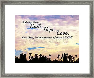 Faith Hope Love Framed Print by Sharon Soberon