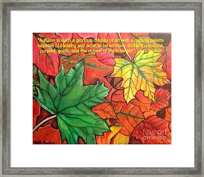 Falling Leaves 1 Painting With Quote Framed Print by Kimberlee Baxter