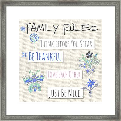 Family Rules Flowers Framed Print by Pamela J. Wingard