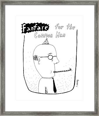 Fanfare For The Common Man Framed Print