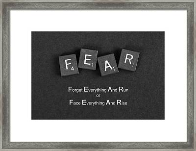 Fear Inspirational Quote Framed Print