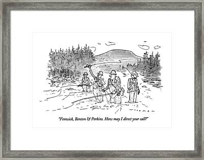 Fenwick, Benton & Perkins. How May I Direct Framed Print by Bill Woodman
