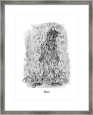 Fever Framed Print by William Steig