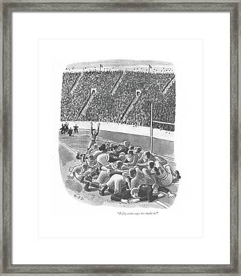 Fifty Cents Says We Made It Framed Print