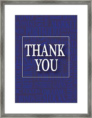 Financial Thank You Card Framed Print