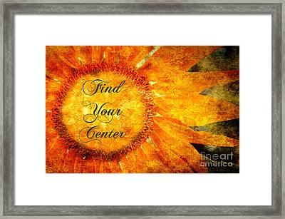 Find Your Center  Framed Print by Andee Design