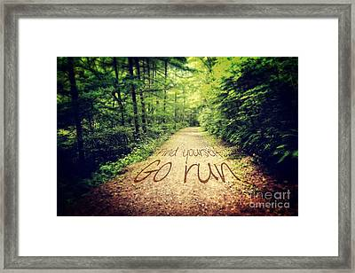 Find Yourself Go Run Framed Print