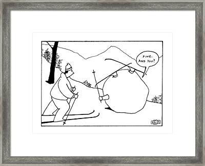 'fine.  And You?' Framed Print by Bruce Eric Kaplan