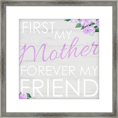 First My Mother Framed Print