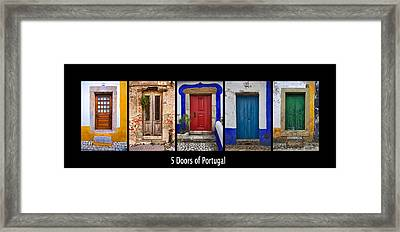 Five Doors Of Portugal Framed Print by David Letts