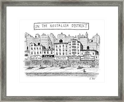 Five Stores On A Street Make-up The Nostalgia Framed Print by Roz Chast