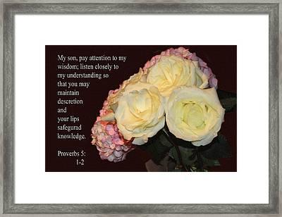 Floral Group Proverbs 5v1-2 Framed Print by Linda Phelps