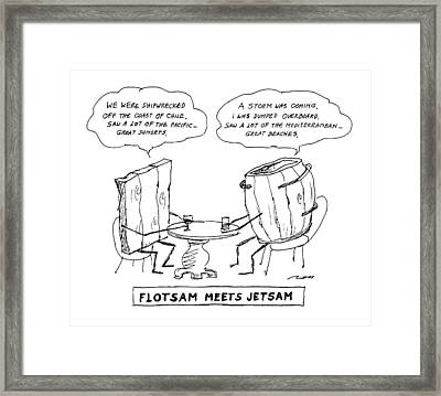 Flotsam Meets Jetsam Framed Print