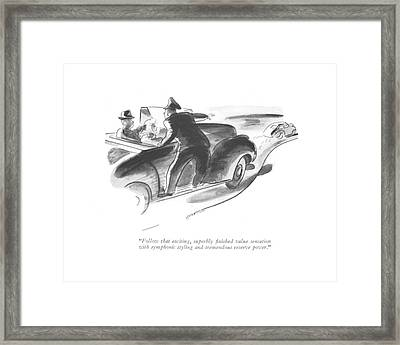 Follow That Exciting Framed Print
