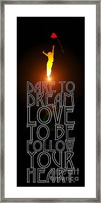 Follow Your Heart  Framed Print by Tim Gainey