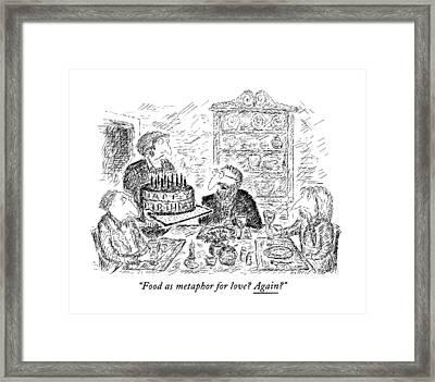 Food As Metaphor For Love? Again? Framed Print by Edward Koren