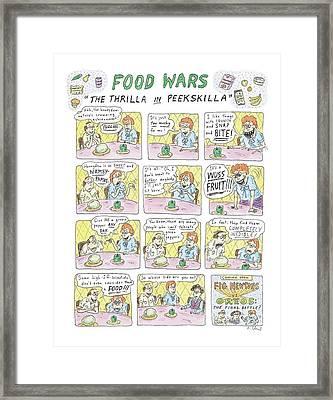 Food Wars: Thrilla In Peekskilla Framed Print by Roz Chast