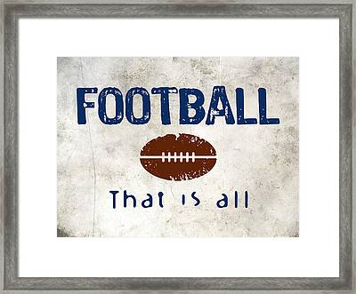 Football That Is All Framed Print by Flo Karp