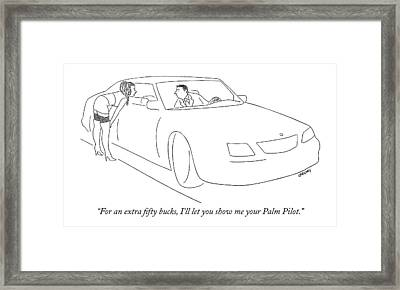 For An Extra Fifty Bucks Framed Print by Alex Gregory