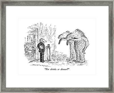 For Drinks Or Dinner? Framed Print by Edward Koren
