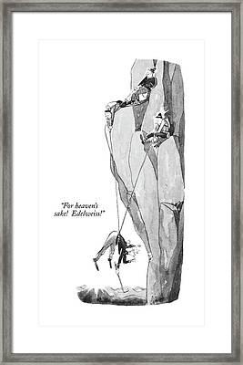 For Heaven's Sake!  Edelweiss! Framed Print