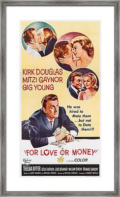 For Love Or Money, Us Poster Art, Kirk Framed Print by Everett