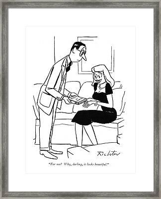 For Me? Why Framed Print