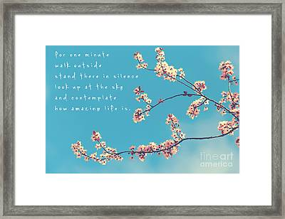 For One Minute Framed Print