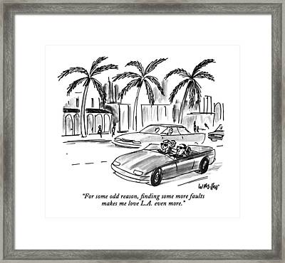 For Some Odd Reason Framed Print