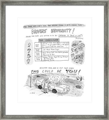 For Those Who Don't Feel That Driving School Framed Print
