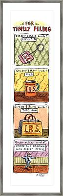 For Timely Filing Framed Print by Roz Chast