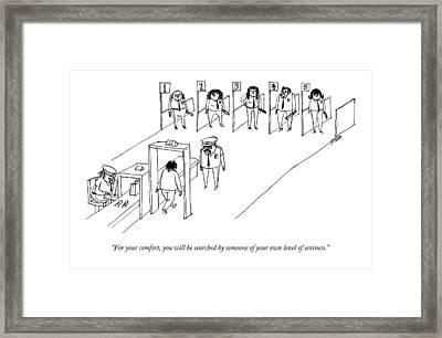 For Your Comfort Framed Print