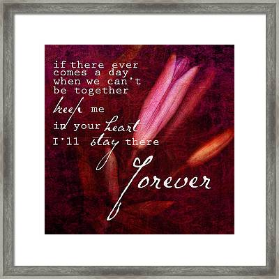 Forever Framed Print by Bonnie Bruno