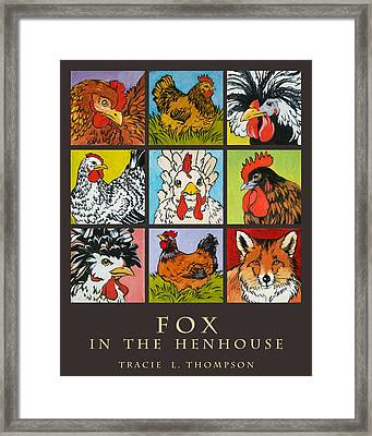 Fox In The Henhouse Framed Print by Tracie Thompson
