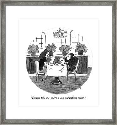 Frances Tells Me You're A Communications Major Framed Print by Danny Shanahan