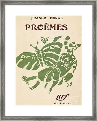 Francis Ponge: Proemes Framed Print by Granger