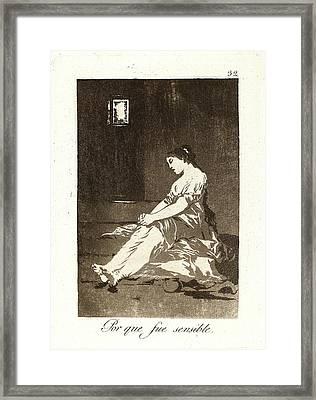 Francisco De Goya Spanish, 1746-1828. Por Que Fue Sensible Framed Print by Litz Collection