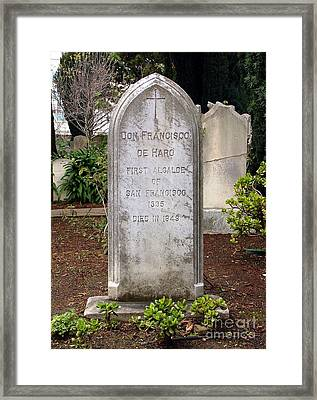 Don Francisco De Haro - Tombstone Mission Dolores Framed Print