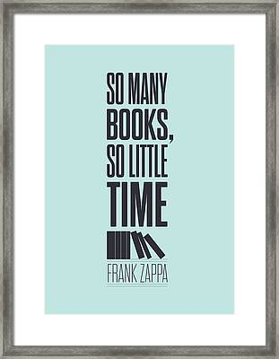Frank Zappa Quote Typography Print Quotes Poster Framed Print by Lab No 4 - The Quotography Department